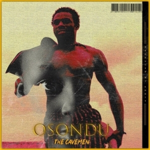 The Cavemen - Osondu